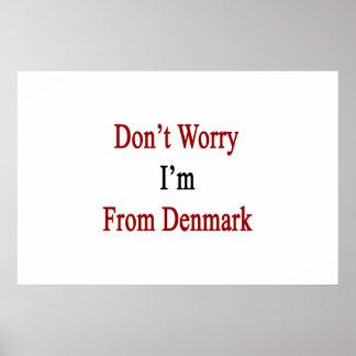 Oroa inte I-förmiddagen från Danmark Affischer