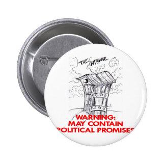 Outhousemaj innehåller politiska löften standard knapp rund 5.7 cm