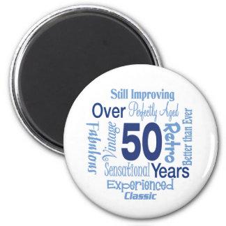 Över 50 år 50th födelsedag magnet rund 5.7 cm