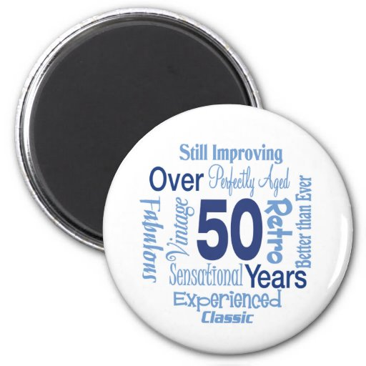 Över 50 år 50th födelsedag magnet för kylskåp