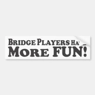 Överbrygga spelare har mer roligt! - Bildekal