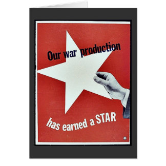 På krig har produktionen tjänat en stjärna hälsningskort