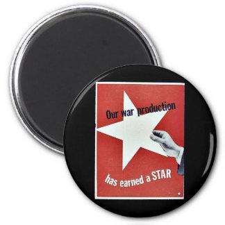 På krig har produktionen tjänat en stjärna magneter