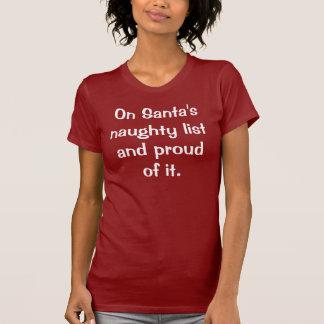 På stygga Santas lista och stolt av honom T Shirts