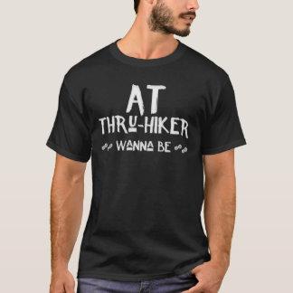 PÅ Till och med-Fotvandraren önska att vara den Tee Shirts
