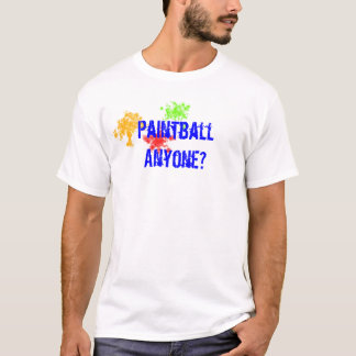 Paintball någon? tee shirt