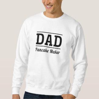 Pappa. Pannkakatillverkare Sweatshirt