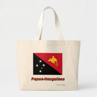 Papua-Neuguinea Flagge mit Namen Tote Bag