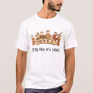 Partynågot liknande är det 1066 manar T-tröja T-shirts