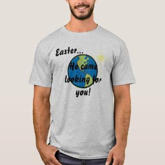 Påsken kom han söka efter dig! - Skräddarsy Tee Shirt