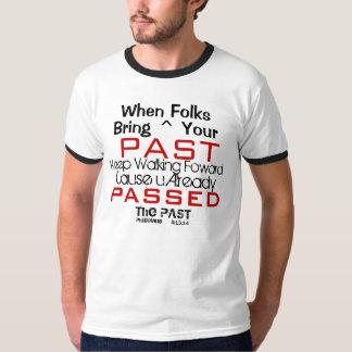 Passerade förflutnan tee shirt