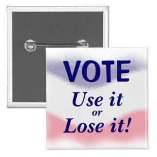 Patriotiskt rösta politiskt knäppas standard kanpp fyrkantig 5.1 cm