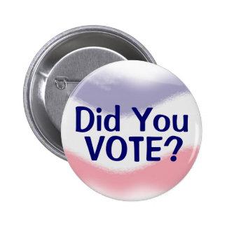 Patriotiskt röstade du politiskt knäppas knapp med nål
