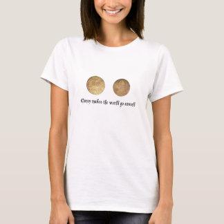 Pengar pengar, (engelska) pengar, kvinna tänder t-shirt