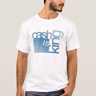 Pengarar är kungen t-shirts