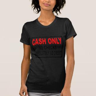 Pengarar, endast som inga kontroller undertecknar t shirts