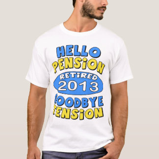 Pension 2013 t-shirts