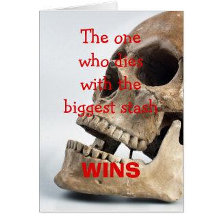 Personen, som dör med den största stashen, segrar, hälsningskort