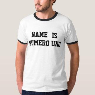 Personlignamn är Numero Uno T Shirts
