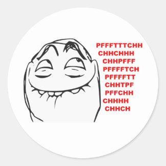 PFFTCH som skrattar ursinneansiktetecknaden Meme Runt Klistermärke