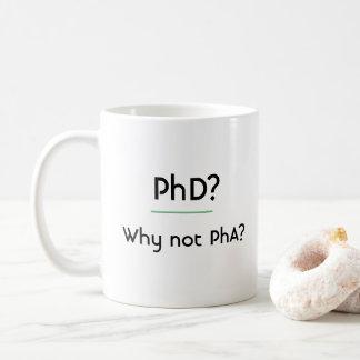 PhD? Varför inte PhA? Kaffemugg