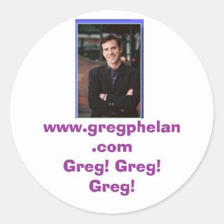 photos_08 www.gregphelan.com Greg! Greg! Greg! Runt Klistermärke