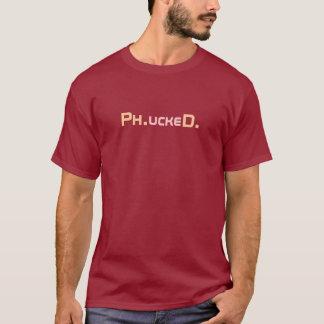 Phucked PhD kandidatT-tröja Tröja