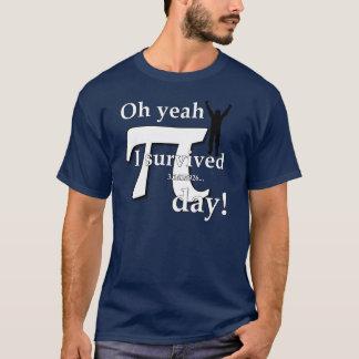 Pi-dagfirande - Oh Yeah överlevde jag Tee Shirts