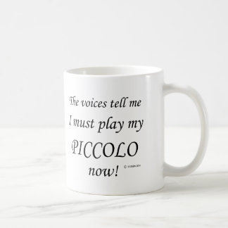 Piccoloen uttrycker något att säga måste leka kaffemugg