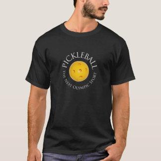 Pickleball den nästa olympiska sportmörkT-tröja Tshirts