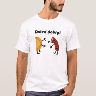 Pierogi & Kielbasa Dzien Dobry! Polsk mat Tshirts