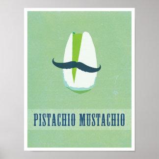 PistaschMustachio Poster
