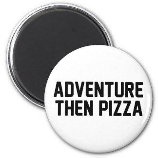 Pizza för äventyr därefter magnet