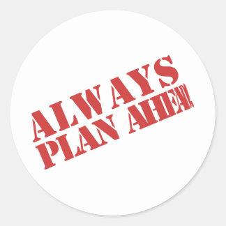 Planera alltid framåt! runt klistermärke