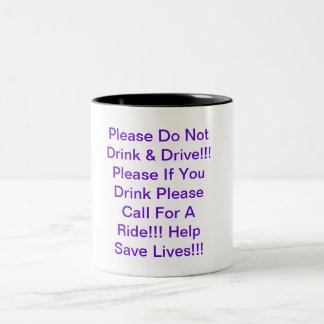 Please dricker inte & kör!!! Behaga om dig dren… Två-Tonad Mugg