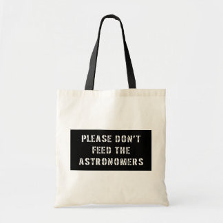 Please matar inte astronomerna tygkasse