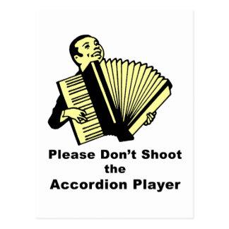 Please skjuter inte den dragspels- spelare vykort