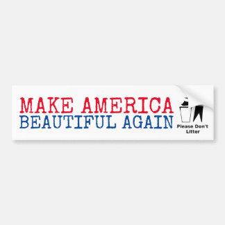 Please skräpar ner inte: Gör Amerika härlig igen Bildekal