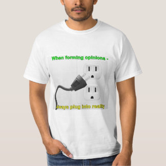 Plugga in i verklighetT-tröja Tröja