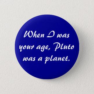 Pluto knäppas standard knapp rund 5.7 cm