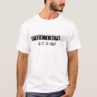 POESI är det i dig? Tshirts