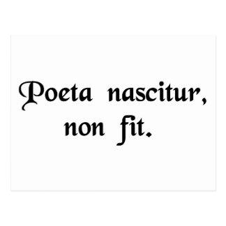 Poeten är född, inte gjort vykort