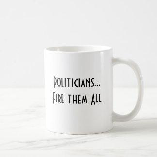 Politikar…, Avfyra dem all mugg