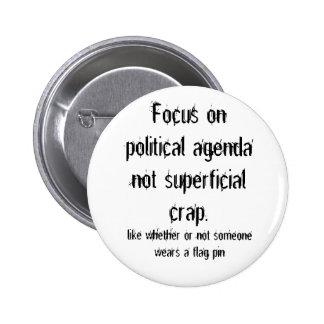 Politisk ytlig skit för dagordning inte standard knapp rund 5.7 cm