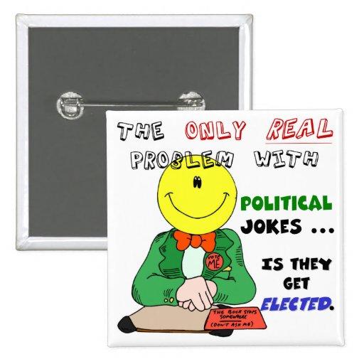Politiska skämt får valda knapp med nål