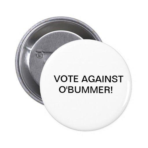 """Politiskt knäppas """"RÖSTAR MOT O'BUMMER! """", Knappar"""