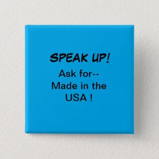 Politiskt knäppas, tala upp! Fråga för gjort i USA Standard Kanpp Fyrkantig 5.1 Cm