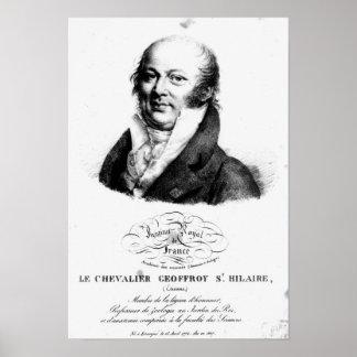 Porträtt av Etienne Geoffroy Sanktt-Hilaire Poster