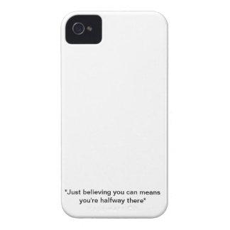 Precis att tro dig kan elak som du är halfway där iPhone 4 cases