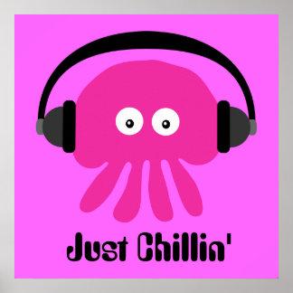 Precis Chillin rosa manet med hörlurar Poster